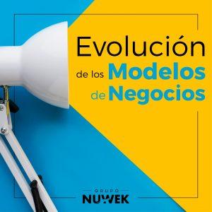 Modelos de Negocio EVOLUCION